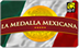 La Medalla Mexicana Phone Card