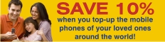 Save 10% when you top-up the mobile phones of your loves ones around the world!
